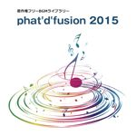 phat'd'fusion 2015