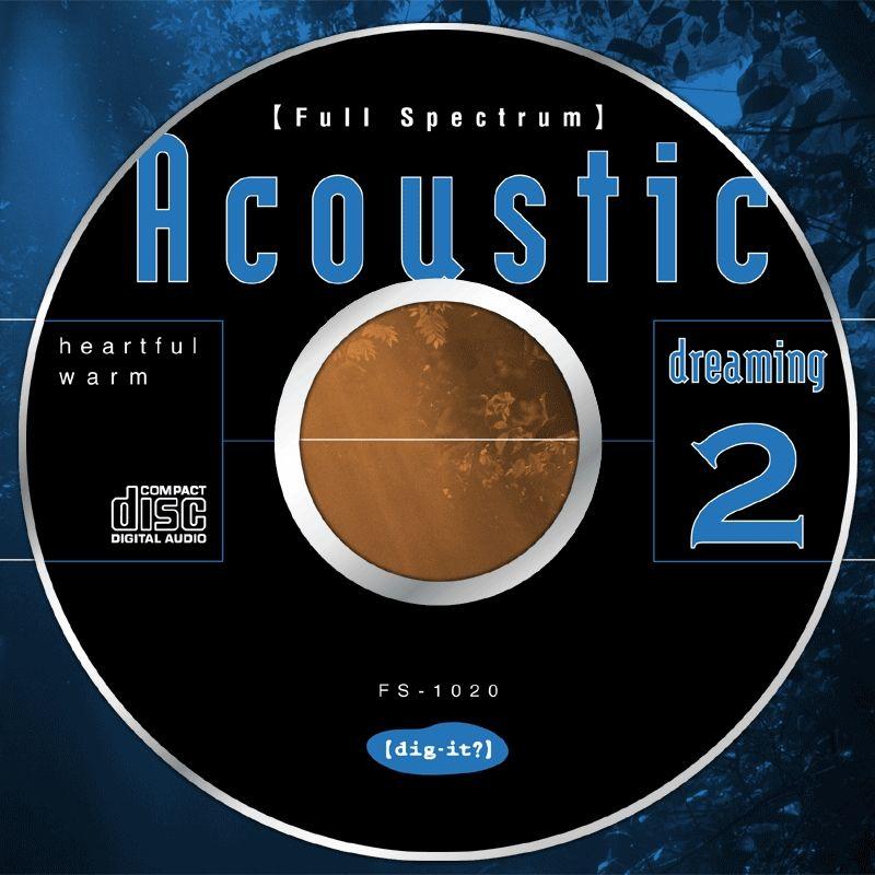Acoustic dreaming 2 アコースティック・ドリーミング 2